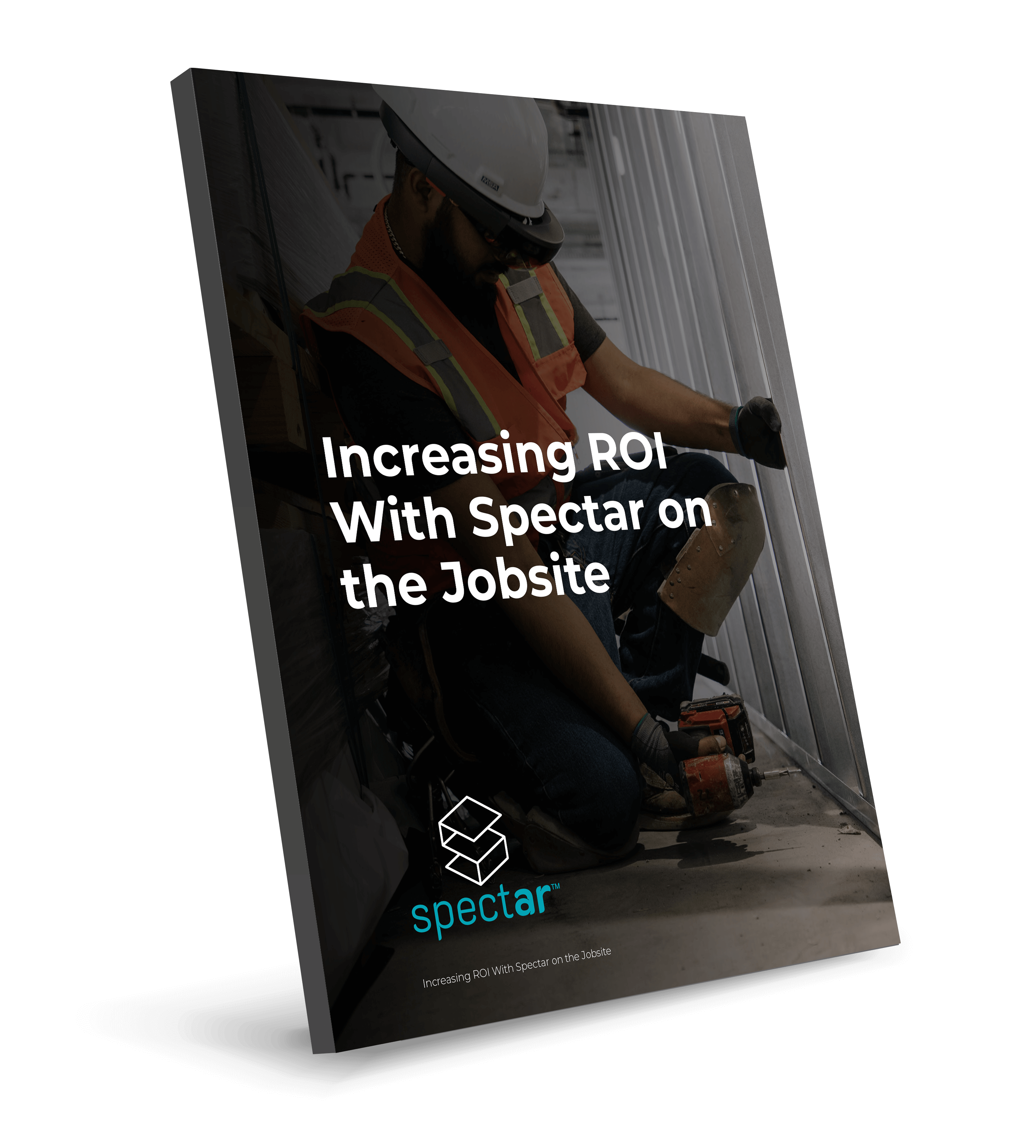 Increasing ROI with Spectar on the Jobsite